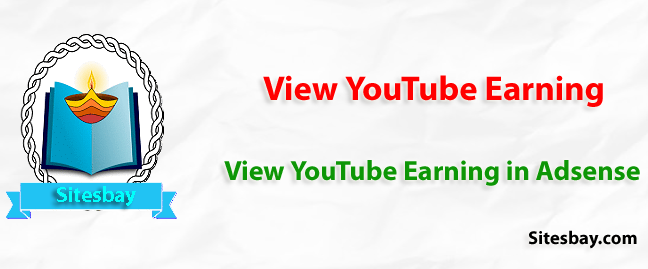 how to view youtube earning in adsense