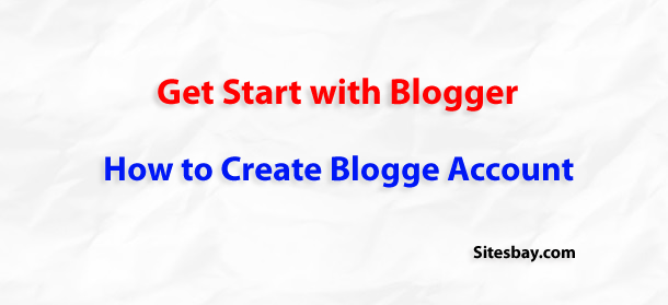 how to create blogger account