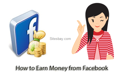 how to earn money from facebook