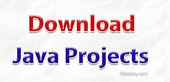Download Java Projects - Download Project